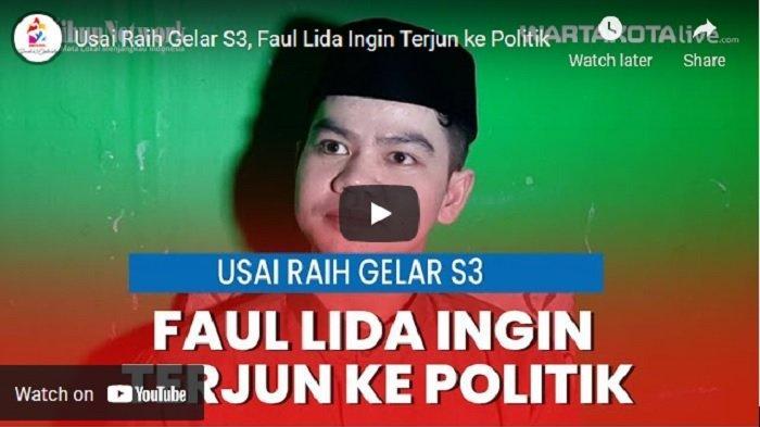 VIDEO Faul LIDA Ingin Terjun ke Politik Setelah Raih Gelar S3