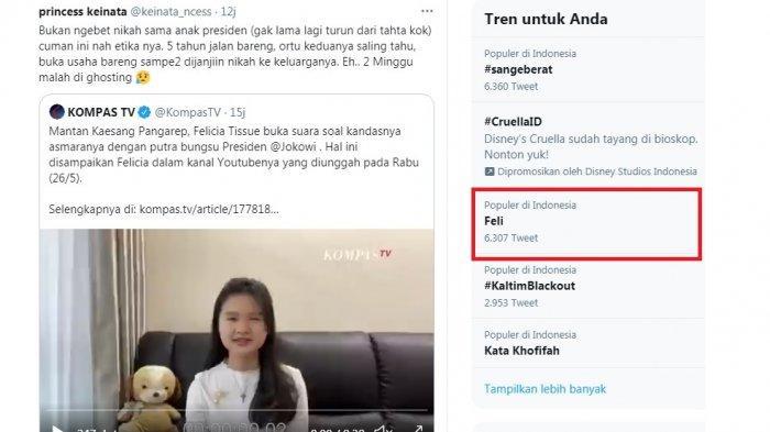 Felicia Tissue atau Feli trending topic pagi ini. Hal itu terkait blak-blakan dirinya sudah dighosting putra  bungsu presiden Jokowi Kaesang Pangarep. Feli mengaku ditinggal 2 minggu justru setelah diajak menikah.