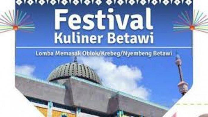 Perkenalkan Kuliner Oblok Bebek, Ada Festival Kuliner Betawi 2019 yang Digelar Akhir Pekan Ini