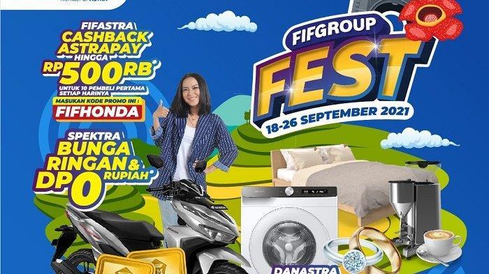 Beli Alat Elektronik dan Smartphone Dapat Potongan Angsuran 6 Bulan Hanya di FIFGROUP FEST Bengkulu