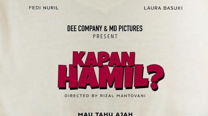 Rumah produksi Dee Company menyiapkan film drama komedi realistis berjudul Kapan Hamil? garapan sutradara Rizal Mantovani yang dibintangi Fedi Nuril dan Laura Basuki. Syuting film dimulai Rabu (9/6/2021) ini.