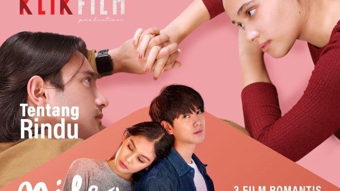 Film 'Tentang Rindu' dan 'Hujan di Balik Jendela' Diputar Klik Film, Cerita Diangkat dari Lirik Lagu