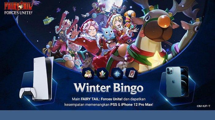 Mau PS5 dan iPhone 12 Pro Max Gratis? Ikuti Winter Bingo di Game FAIRY TAIL: Forces Unite! Caranya?