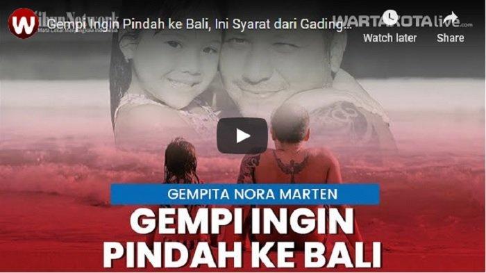 VIDEO Gempi Ingin Pindah ke Bali, Ini Syarat dari Gading Marten