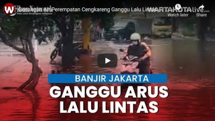 VIDEO Genangan Air Luapan dari Kali Mookervart di Perempatan Cengkareng Ganggu Lalu Lintas