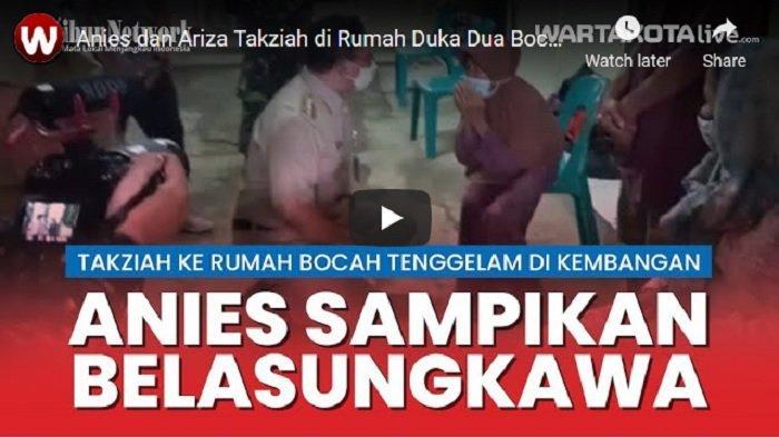 VIDEO Gubernur Anies dan Wagub Ariza Takziah di Rumah Duka Dua Bocah Tenggelam di RPTRA Kembangan