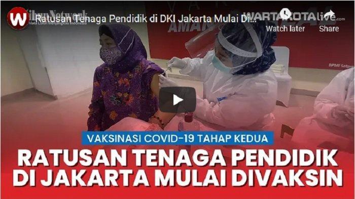 VIDEO Ratusan Tenaga Pendidik di DKI Jakarta Diberikan Vaksin Covid-19
