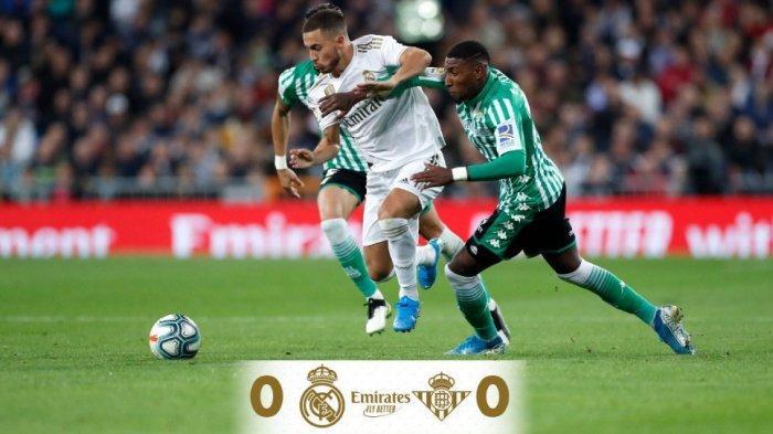 Real Madrid Ditahan Real Betis 0-0 dan Gagal Salip Barcelona, Zidane Bilang Kurang Beruntung