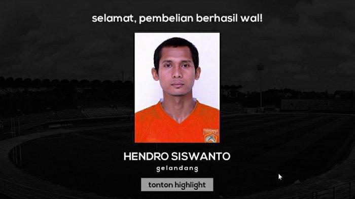 Hendro Siswanto merapat ke tim Borneo FC Samarinda dari Arema FC