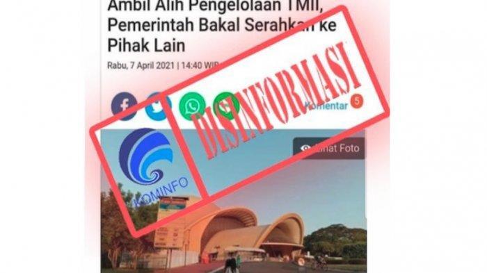 Naras bahwa TMII diambil pemerintah karena Megawati ingin menjualnya ke China. Kementrian Kominfo pastikan itu narasi hoaks