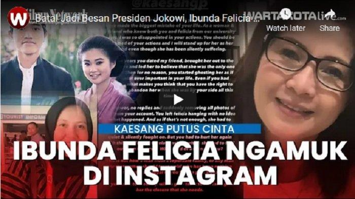 VIDEO Ibunda Felicia Mantan Pacar Kaesang Ngamuk di Instagram, Batal Jadi Besan Presiden Jokowi