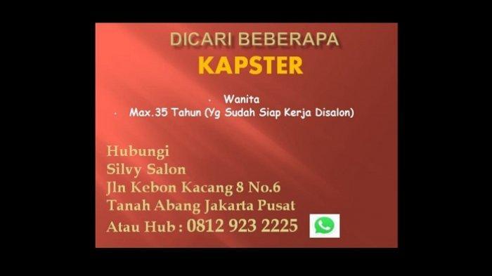 Iklan Lowongan Pekerjaan, Dicari Beberapa Kapster, Kamis 2 September 2021