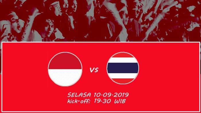 LIVE STREAMNING Indonesia vs Thailand di TVRI, Kick Off 19.30 WIB, Berikut Prediksi Susunan Pemain