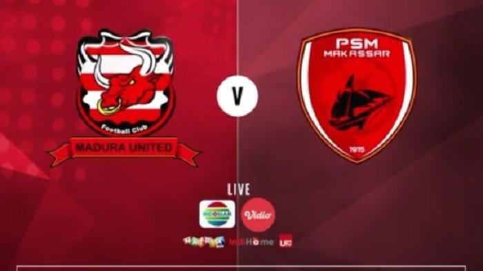 Sedang Berlangsung Live Streaming Madura United Vs PSM Makassar, Sapeh Kerrab Optimis Raih 3 Poin