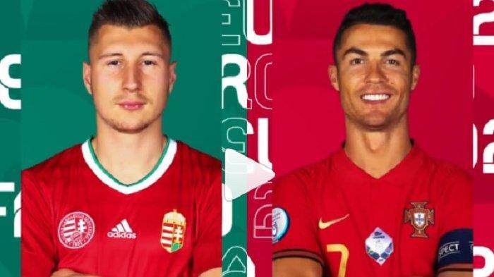 Siaran Langsung dan Live Streaming Piala Eropa 2020 Portugal Vs Hongaria, Ini Susunan Pemainnya