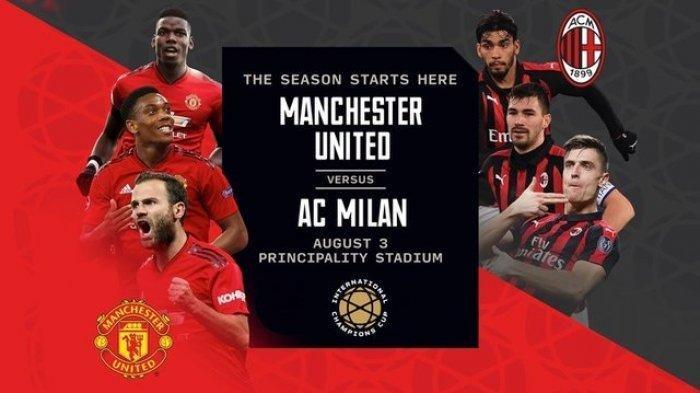 Link Live Streaming Manchester United vs AC Milan di ICC 2019, Main Sabtu Ini