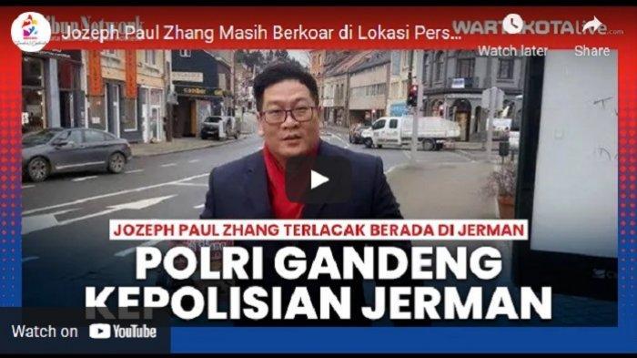 VIDEO Jozeph Paul Zhang Masih Berkoar di Lokasi Persembunyian, Bareskrim Gandeng Kepolisian Jerman