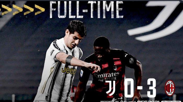 Hasil dan Klasemen Liga Italia, Dihajar AC Milan 3-0, Juventus Terdepak dari Zona Liga Champions