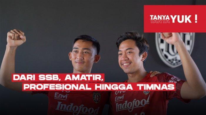 Kerja Keras Membuat Dua Pemain Ini Sukses Bersama Bali United hingga Bela Timnas