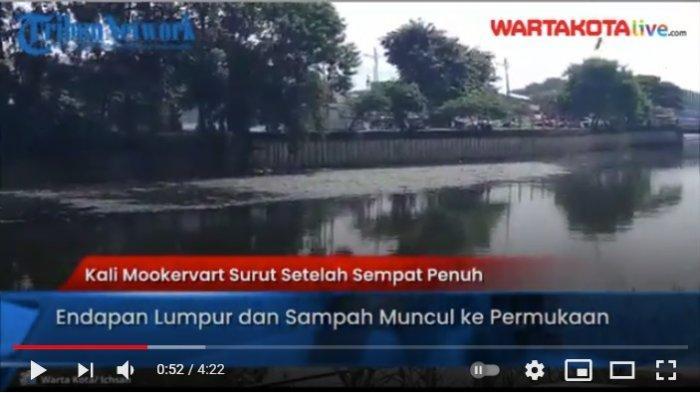 VIDEO Kali Mookervart Surut Setelah Sempat Banjir, MUncul Endapan Lumpur dan Sampah