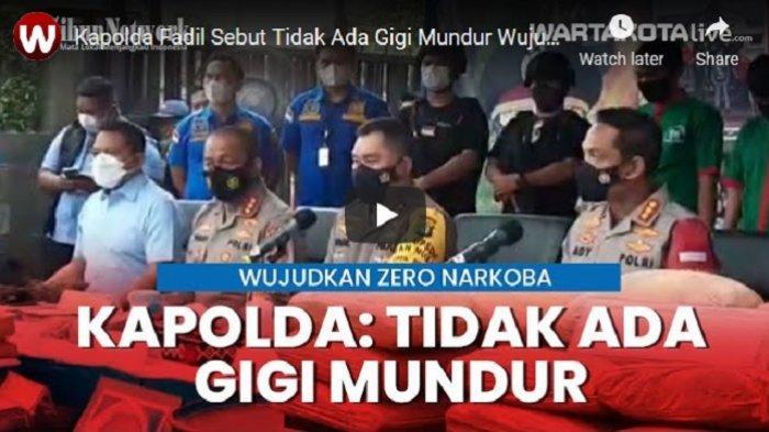 VIDEO Kapolda Metro Jaya Irjen Fadil Imran Sebut Tidak Ada Gigi Mundur Wujudkan Zero Narkoba