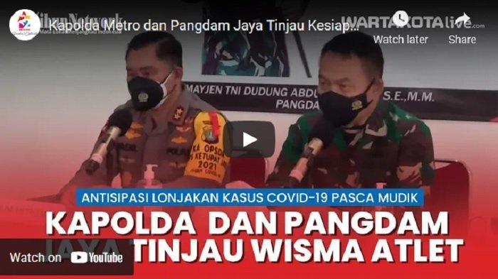 VIDEO Kapolda Metro dan Pangdam Jaya Tinjau Kesiapan Wisma Atlet Kemayoran Antisipasi Lonjakan Covid