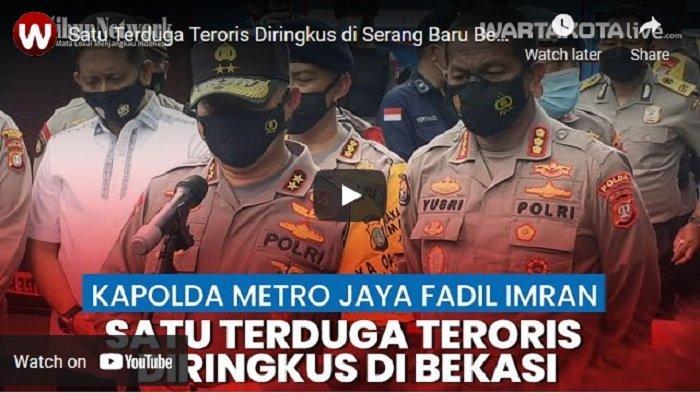 VIDEO Kapolda Metro Jaya Sebut Satu Terduga Teroris Diringkus di Serang Baru, Pemilik Bahan Peledak