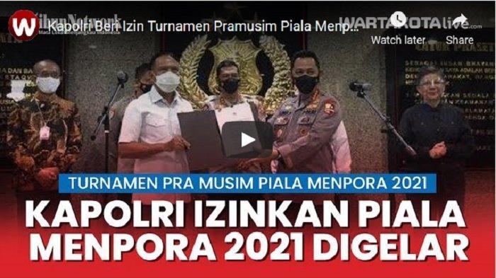 VIDEO Kapolri Listyo Sigit Prabowo Beri Izin Turnamen Pramusim Piala Menpora 2021