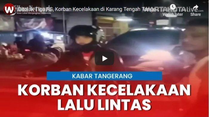 Nyawa Pria Korban Kecelakaan Lalu Lintas Tak Tertolong Setelah Ditolak 3 Rumah Sakit di Tangerang