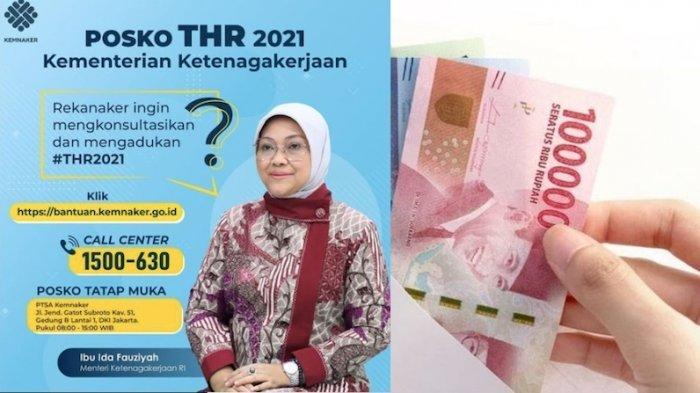 Kementerian Tenaga Kerja Resmi Buka Posko THR 2021 Terima Pengaduan Lewat Online dan Offline