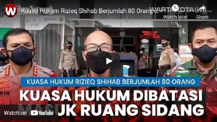 VIDEO Kuasa Hukum Rizieq Shihab Dibatasi Masuk Ruang Sidang, Jumlahnya Sampai 80 Orang