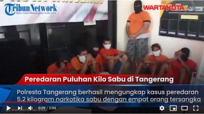 VIDEO Polresta Tangerang Bekuk Komplotan Pengedar Puluhan Kilogram Sabu