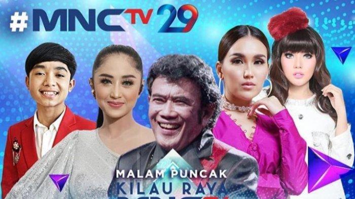 Sederet Artis Top Tanah Air Siap Meriahkan Konser Malam Puncak Kilau Raya MNCTV 29