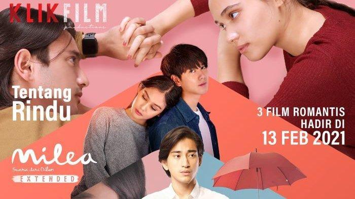 Klik Film menghadirkan tiga film mengisi libur Imlek dan Valentine tahun 2021, yakni Tentang Rindu, Hujan di Balik Jendela dan Milea Extended. Tiga film tersebut diputar Klik Film mulai 13 Februari 2021.