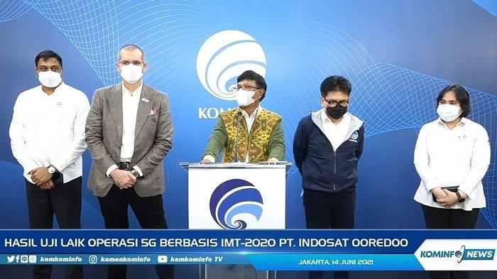 Konferensi Pers penerbitan Surat Keterangan Laik Operasi oleh Kominfo kepada Indosat Ooredoo sebagai penyelenggara jaringan 5G di Kantor Kemkominfo, Senin (14/6/2021).