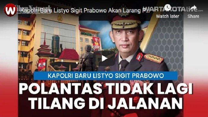 VIDEO Kapolri Baru Listyo Sigit Prabowo Akan Larang Polantas Menilang, Semua Lewat Tilang Elektronik