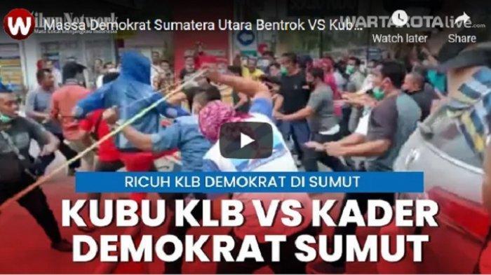 VIDEO Bentrok Massa Moeldoko Vs Massa Agus Harimurti Yudhoyono di KLB Partai Demokrat di Medan