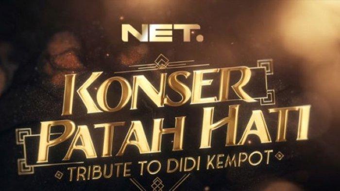 Sobat Ambyar Siap Ambyar, Konser Patah Hati Tribute to Didi Kempot Disiarkan NET Jumat Malam Ini