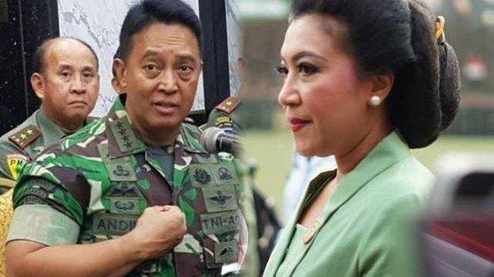 Dibalik Jenderal Andika Perkasa Hadapi Nyiyiran istri TNI, Ada Sosok Wanita Tegas
