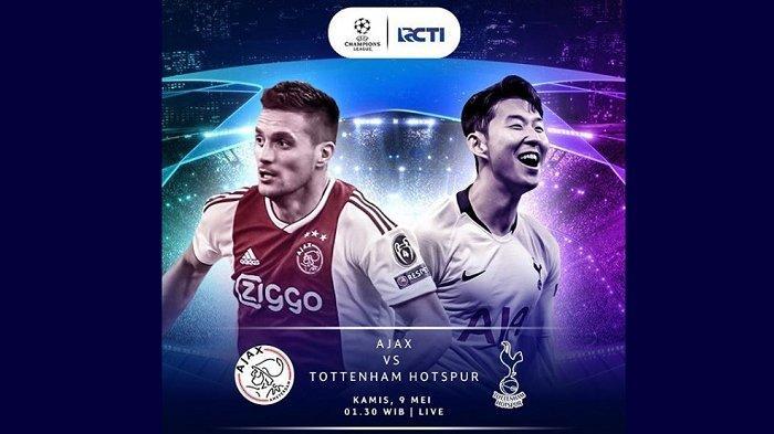 Live Streaming RCTI Semifinal Liga Champions Ajax Amsterdam Vs Tottenham Hotspur Sedang Berlangsung