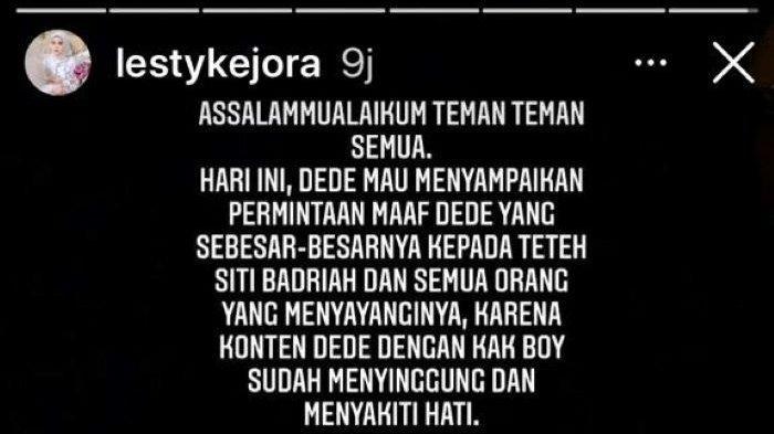 Pedangdut Lesti Kejora mendadak menuliskan permintaan maaf ke Siti Badriah di Insta Story Instagram, Senin (12/4/2021) malam.