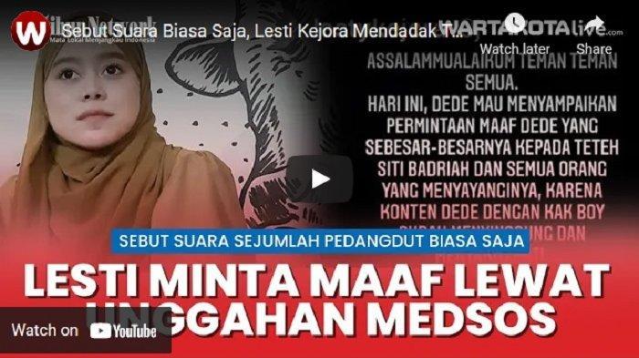 VIDEO Lesti Kejora Tulis Permintaan Maaf ke Siti Badriah di Medsos, Sudah Sebut Suara Biasa Saja