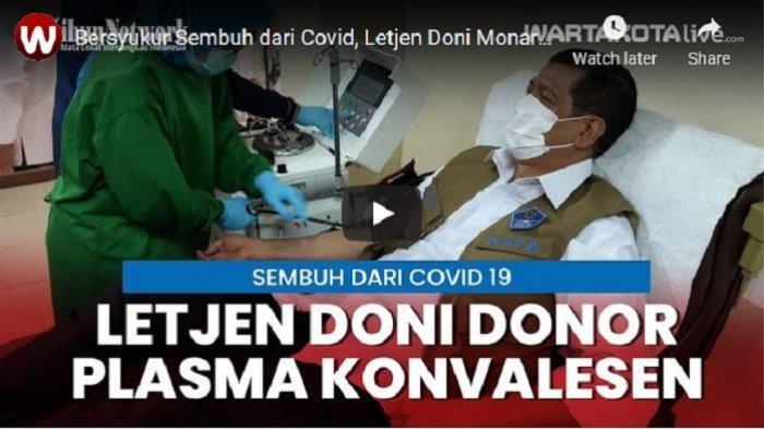 VIDEO Letjen Doni Monardo Donorkan Plasma Konvalesen di PMI, Bersyukur Sembuh dari Covid