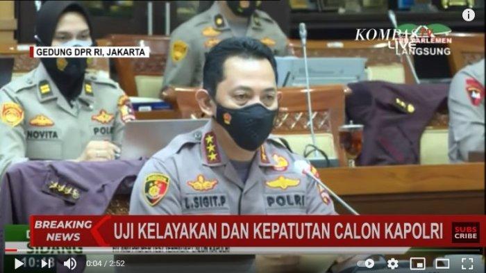 KAPOLRI Jenderal Idham Azis Antarkan Komjen Listyo Sigit Jalani Uji Kelayakan ke DPR, Ini Alasannya