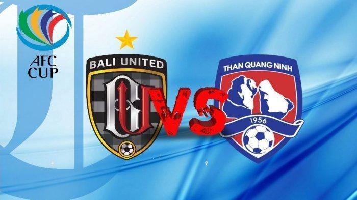 LINK Live StreamingBaliUnitedVsThanQuangNinhdi Piala AFC 2020, Berikut Statistik Kedua Tim