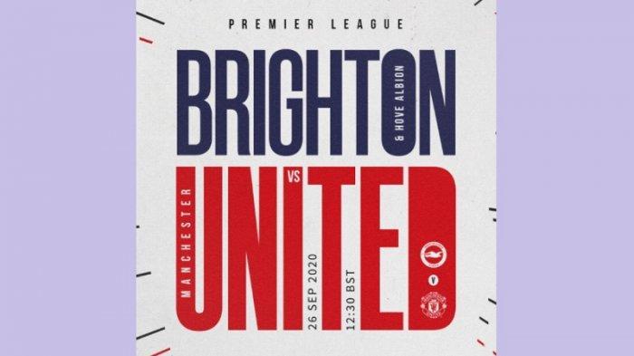 Sedang Berlangsung Live Streaming Brighton & Hove Albion Vs Manchester United, Ini Susunan Pemainnya