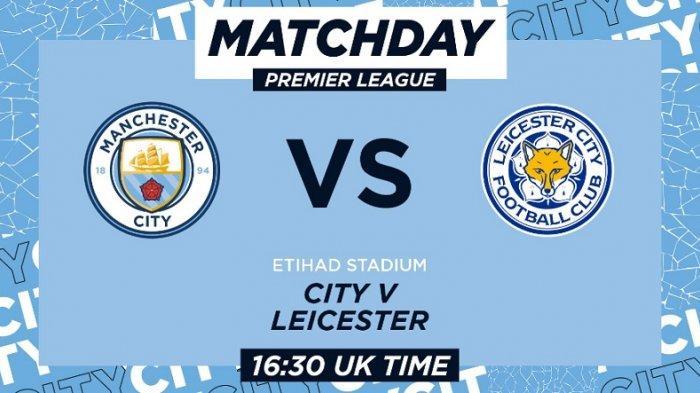 Live Streaming Liga Inggris Manchester City Vs Leicester City di Mola TV, Main Malam Ini