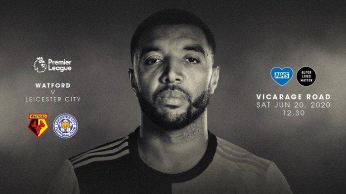 Live Streaming Liga Inggris Watford Vs Leicester City Main Pukul 18.30 WIB, Ini Susunan Pemainnya