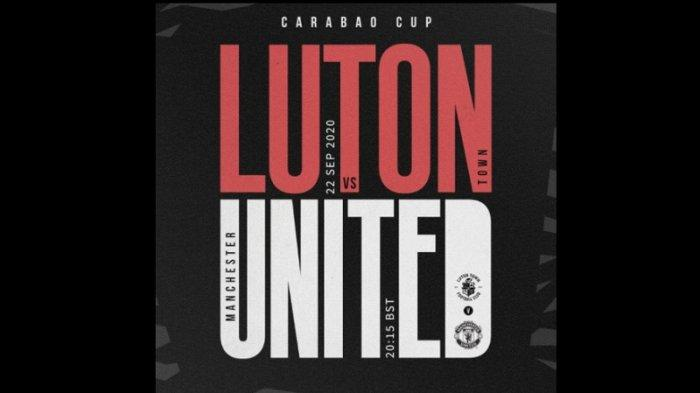 Live streaming Piala Liga Inggris 2020/2021 Luton Town vs Manchester United, Main Rabu Dini Hari Ini