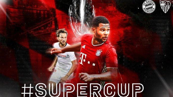Live Streaming UEFA Super Cup 2020 Bayern Muenchen Vs Sevilla, Ini Susunan Pemainnya